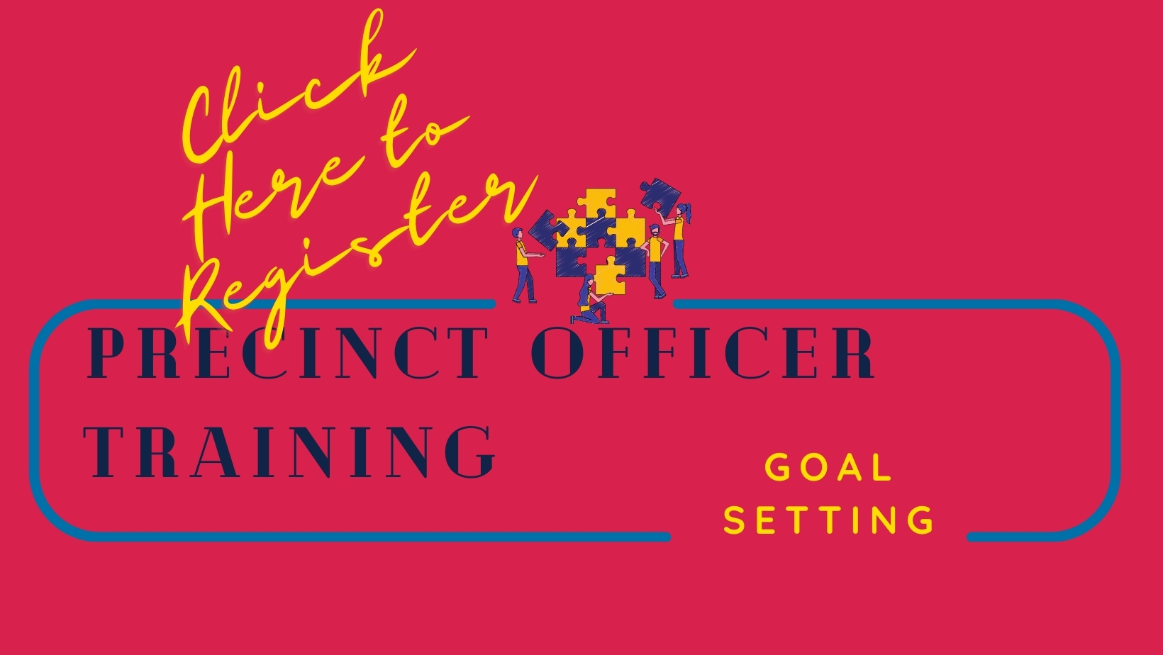 Click Here to Register for Goal Setting training